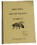 How Well Are You Willing to Bee?
